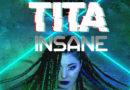Anteprima di Insane, il singolo di Tita Savarese